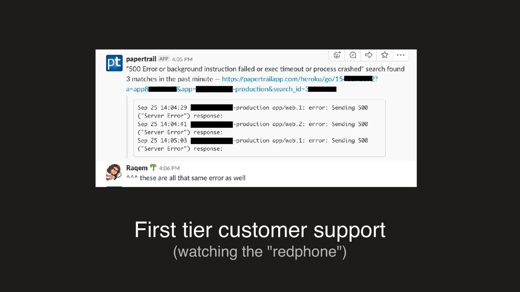 "First tier customer support (watching the ""redp..."