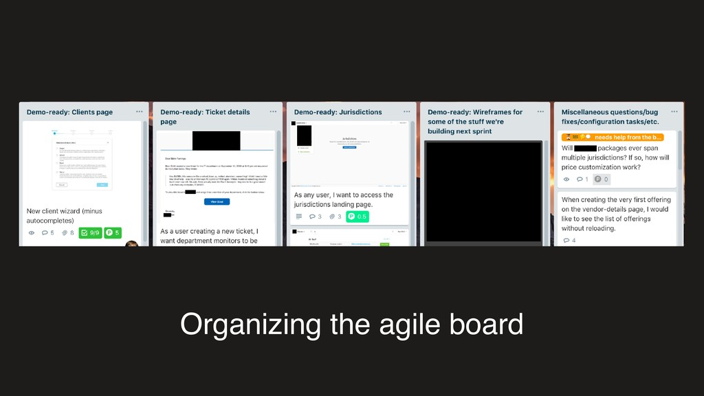 Organizing the agile board