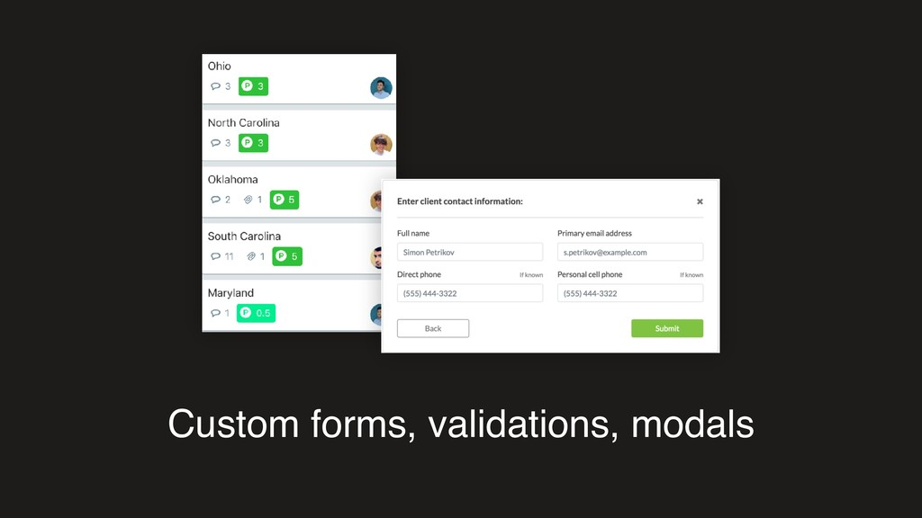 Custom forms, validations, modals