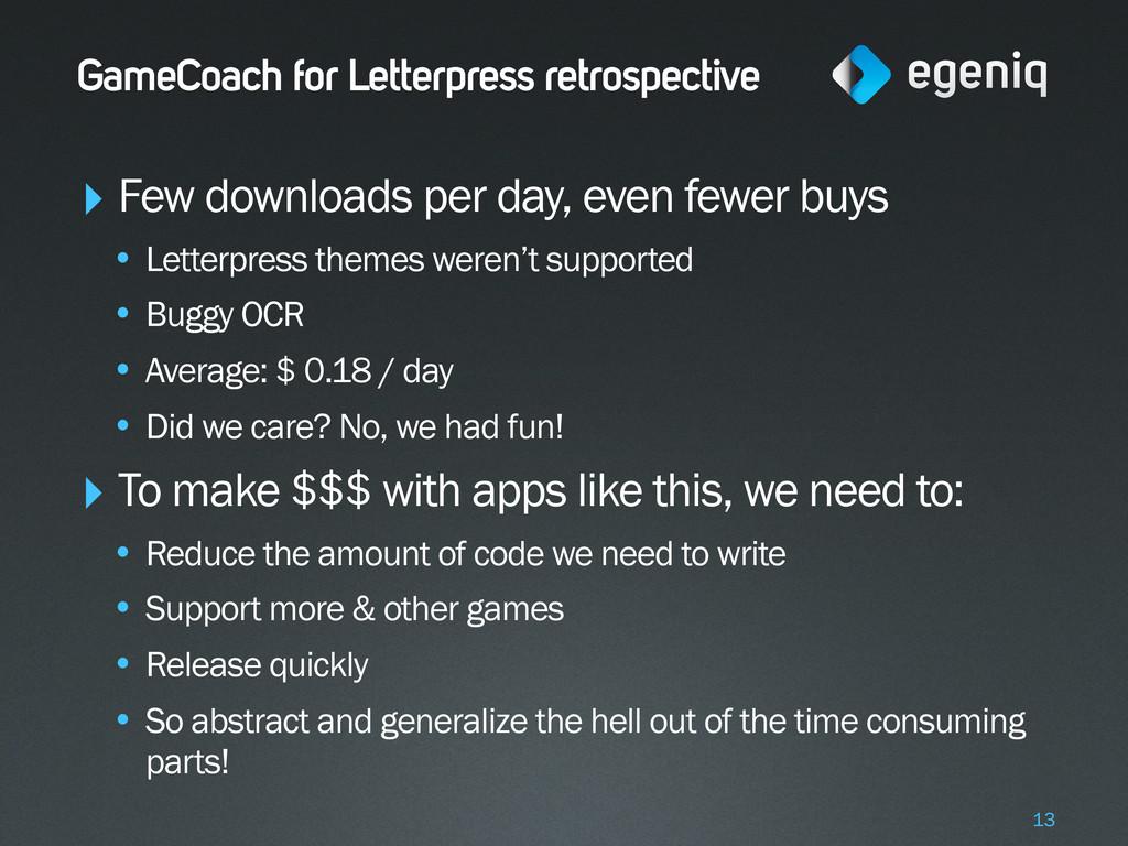 GameCoach for Letterpress retrospective ‣ Few d...