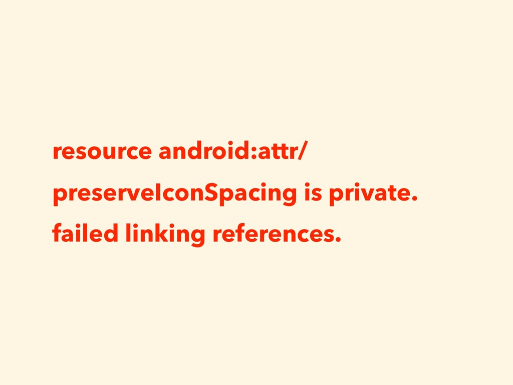 resource android:attr/ preserveIconSpacing is p...