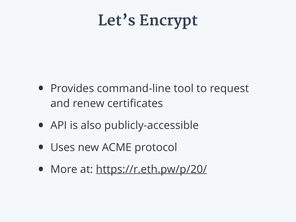 Let's Encrypt • Provides command-line tool to r...