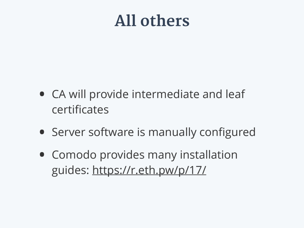 All others • CA will provide intermediate and l...