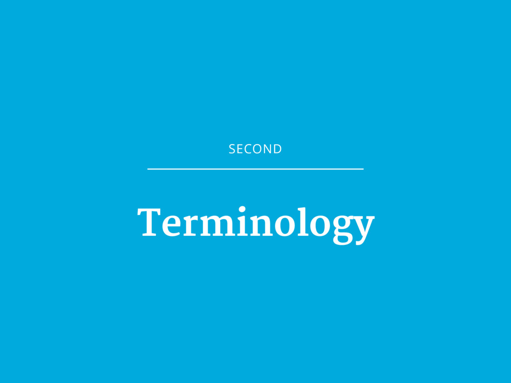 SECOND Terminology
