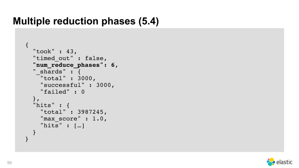 """Multiple reduction phases (5.4) { """"took"""" : 43, ..."""