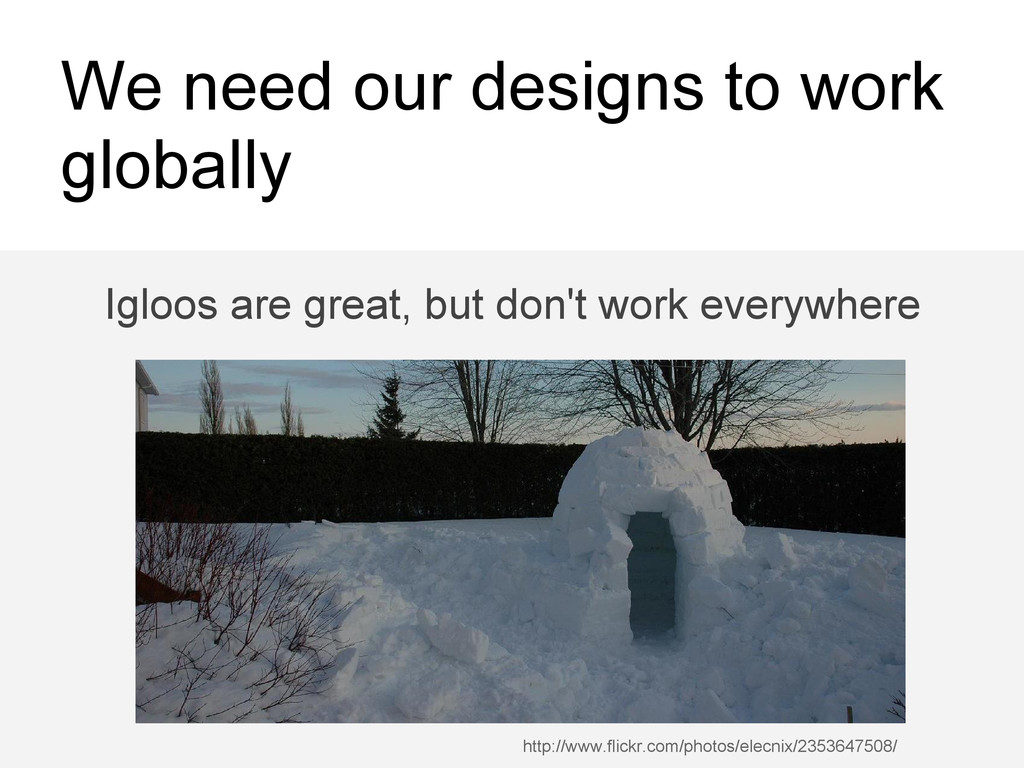 We need our designs to work globally http://www...