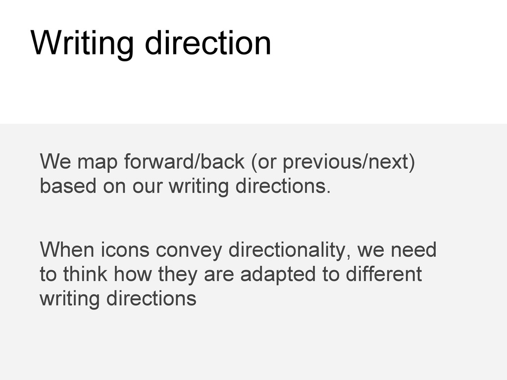 Writing direction We map forward/back (or previ...