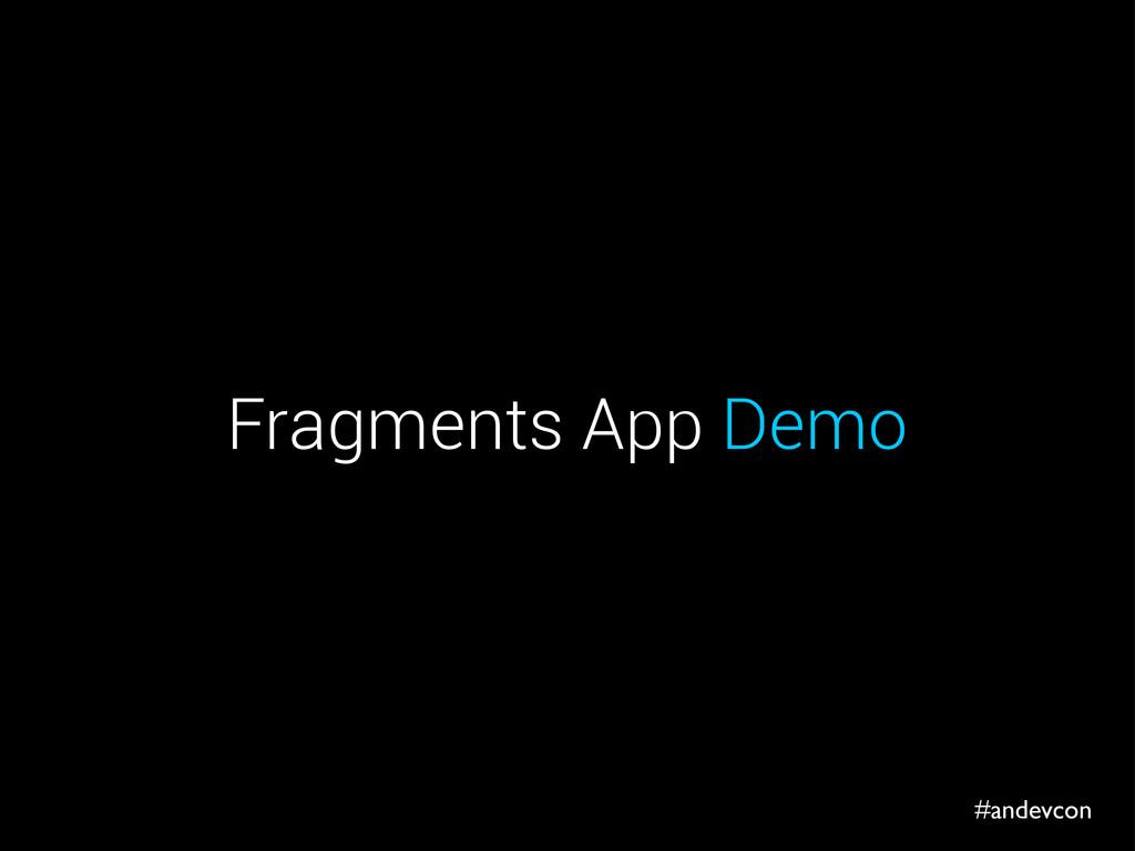 #andevcon Fragments App Demo