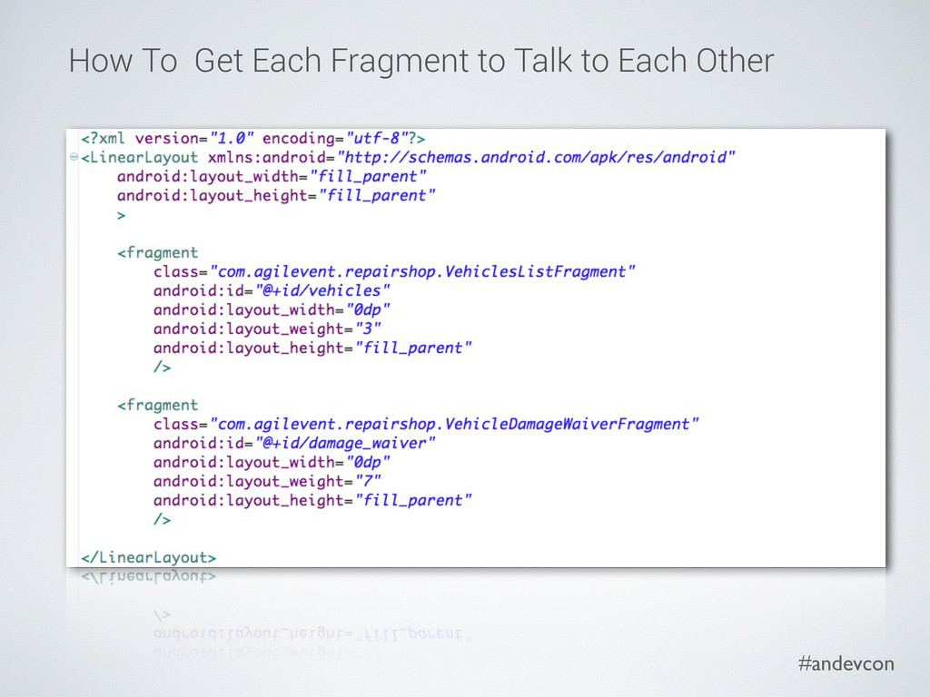 #andevcon How To Get Each Fragment to Talk to E...
