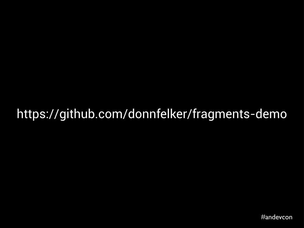 #andevcon https://github.com/donnfelker/fragmen...