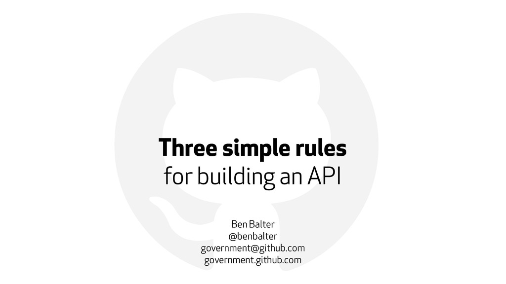 ! Three simple rules for building an API Ben Ba...