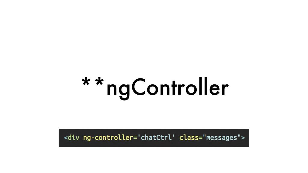 **ngController