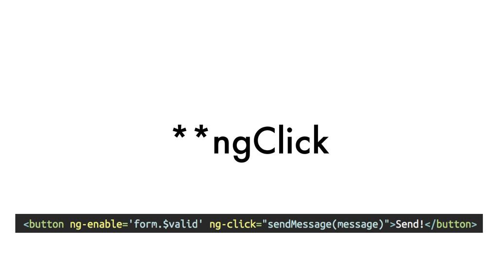 **ngClick