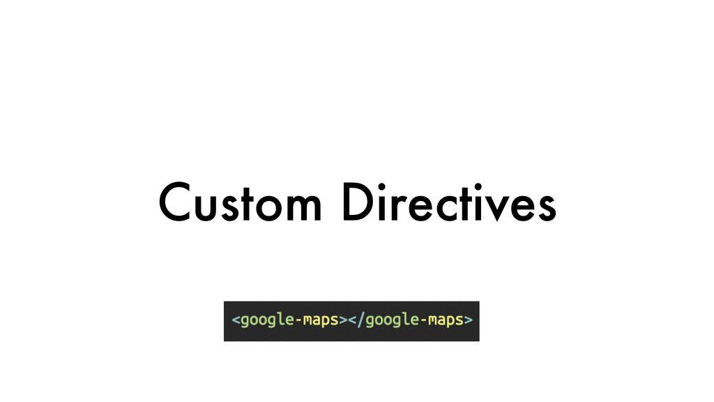 Custom Directives