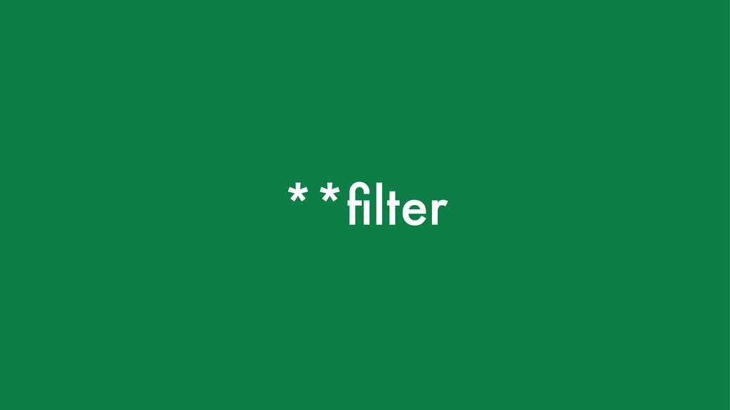 **filter
