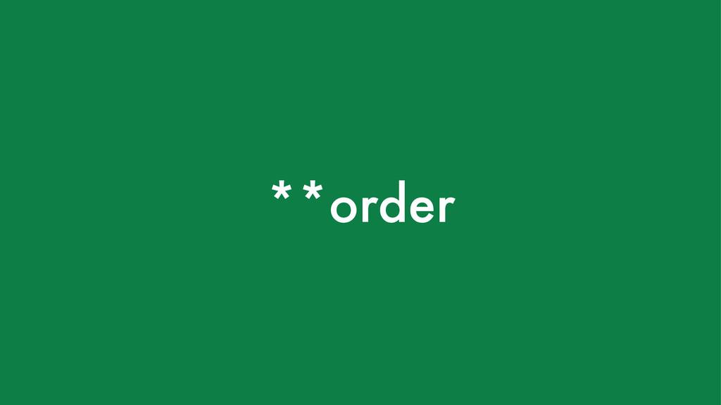 **order