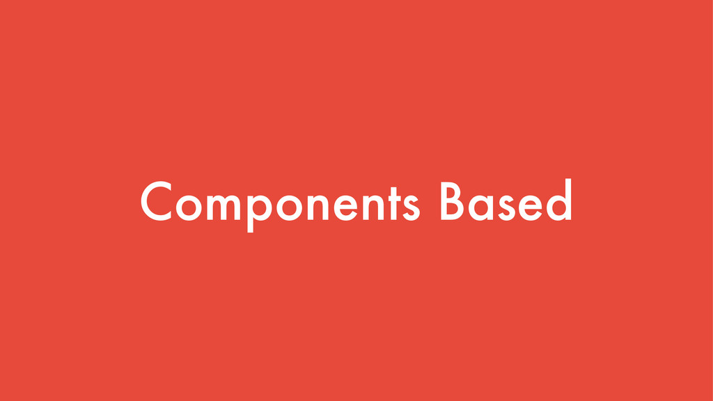 Components Based