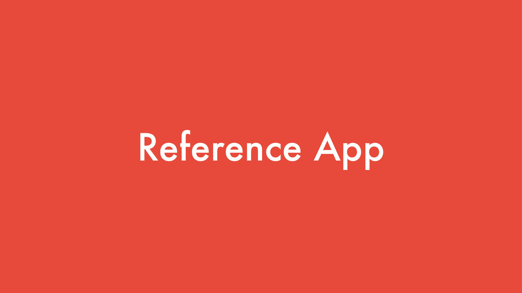 Reference App