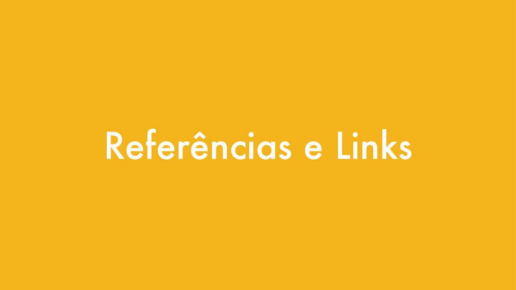 Referências e Links
