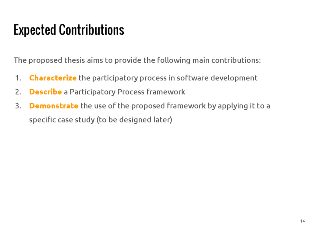 Expected Contributions The proposed thesis aims...