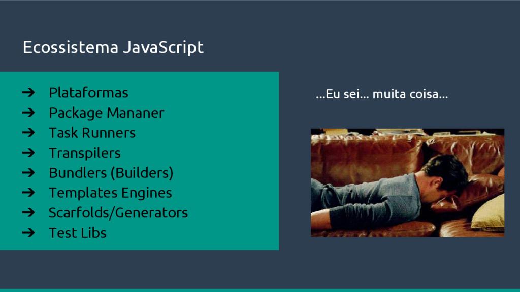 Ecossistema JavaScript ➔ Plataformas ➔ Package ...