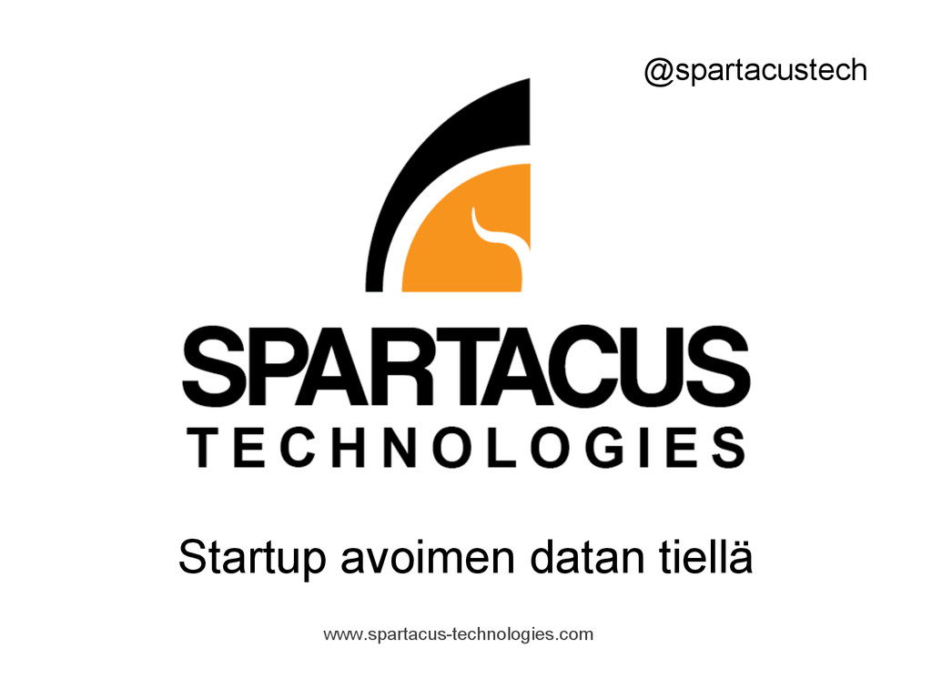 www.spartacus-technologies.com Startup avoimen ...