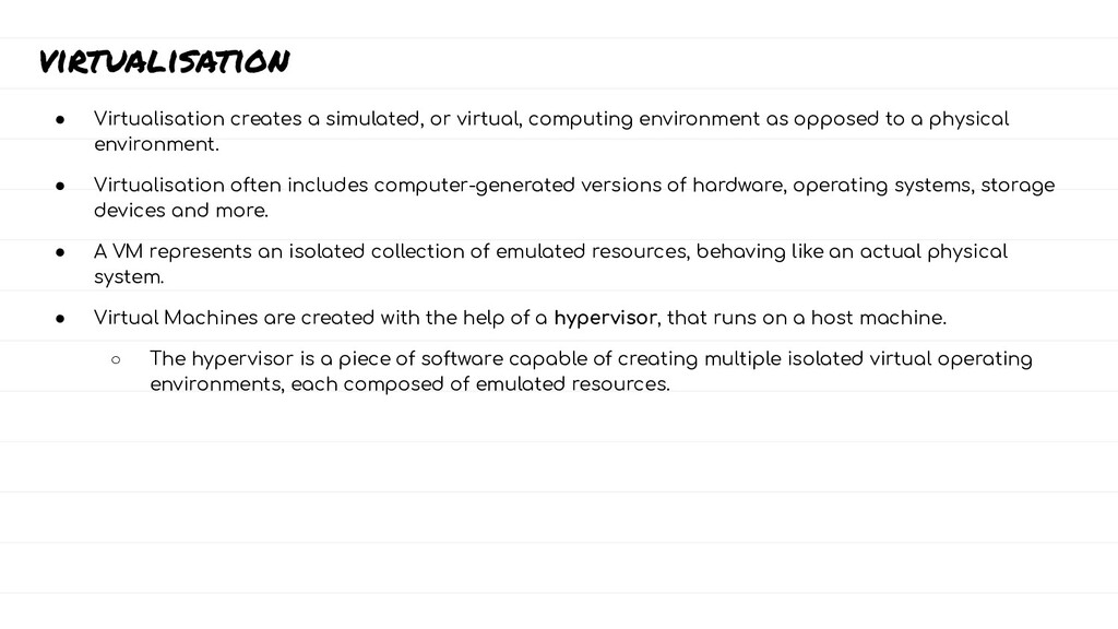 virtualisation ● Virtualisation creates a simul...