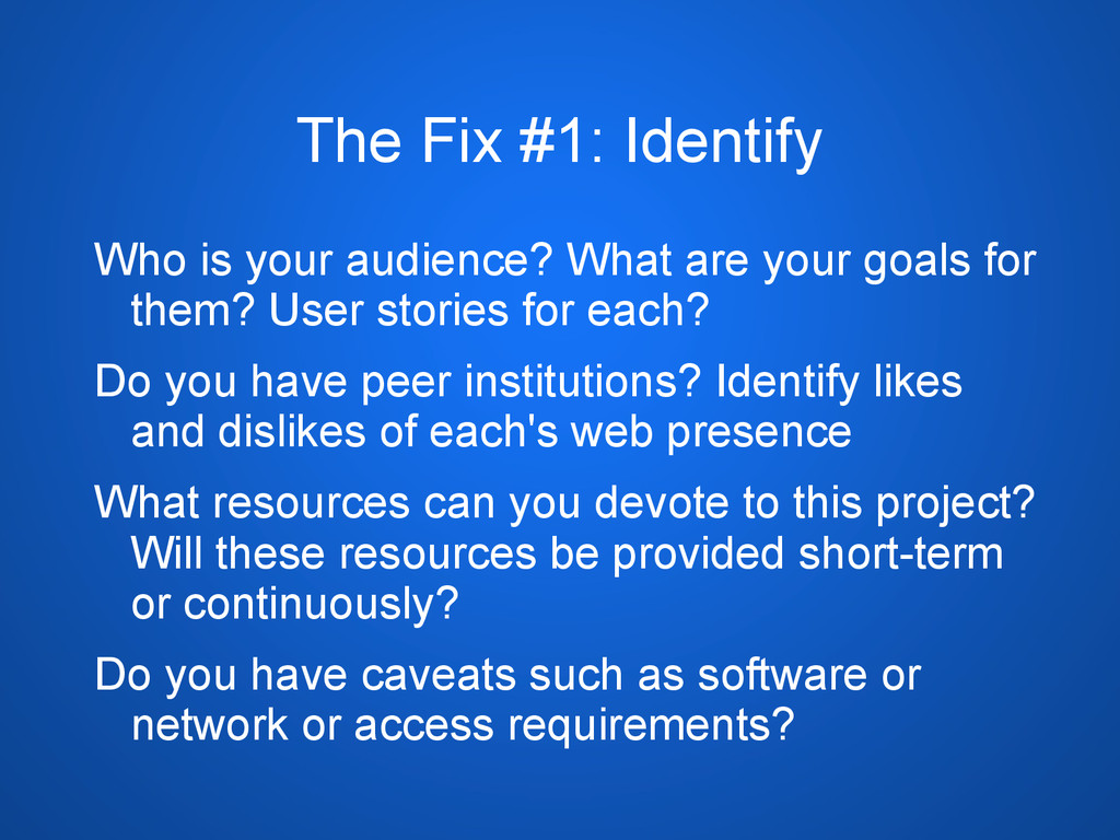 The Fix #1: Identify Who is your audience? What...