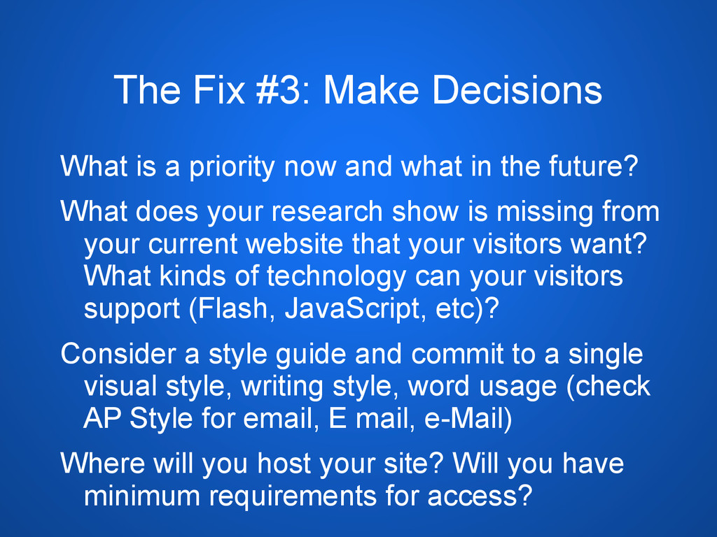 The Fix #3: Make Decisions What is a priority n...