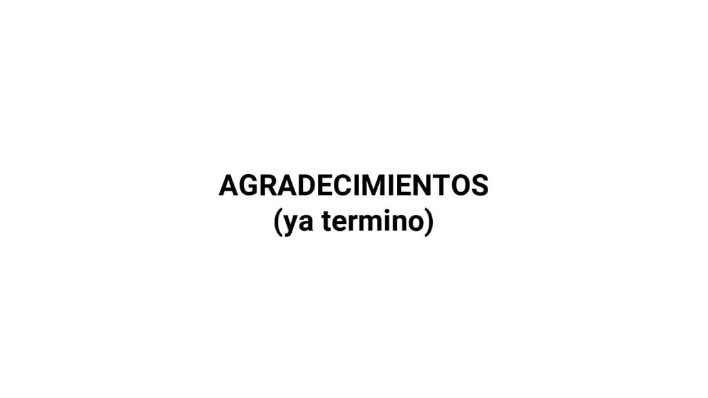 AGRADECIMIENTOS (ya termino)
