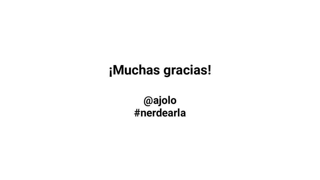 ¡Muchas gracias! @ajolo #nerdearla