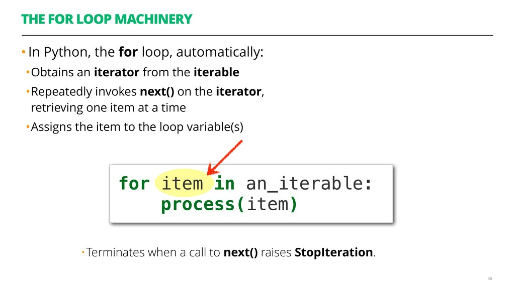 THE FOR LOOP MACHINERY • In Python, the for loo...