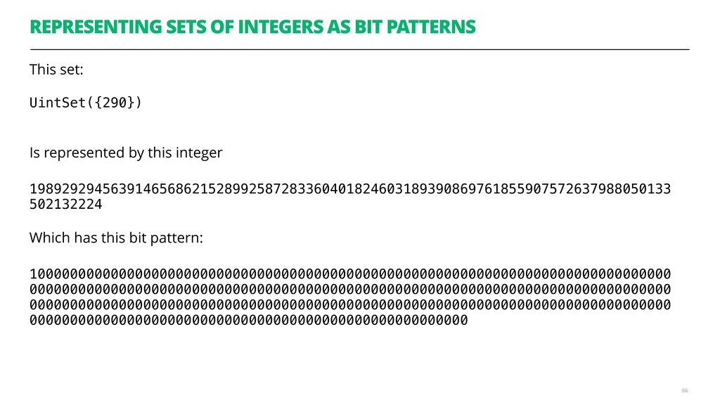 REPRESENTING SETS OF INTEGERS AS BIT PATTERNS T...
