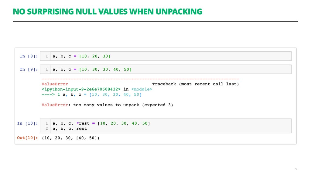 NO SURPRISING NULL VALUES WHEN UNPACKING 79