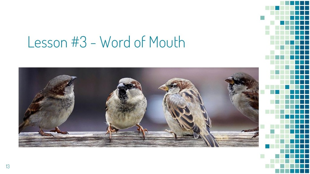 Lesson #3 - Word of Mouth 13