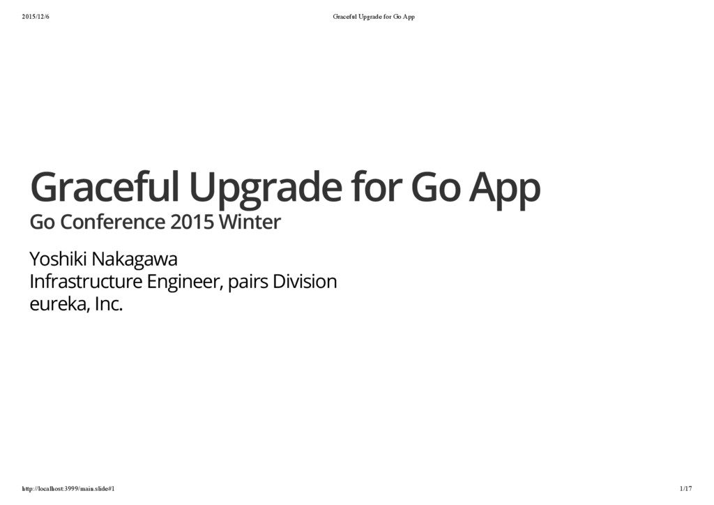2015/12/6 Graceful Upgrade for Go App http://lo...