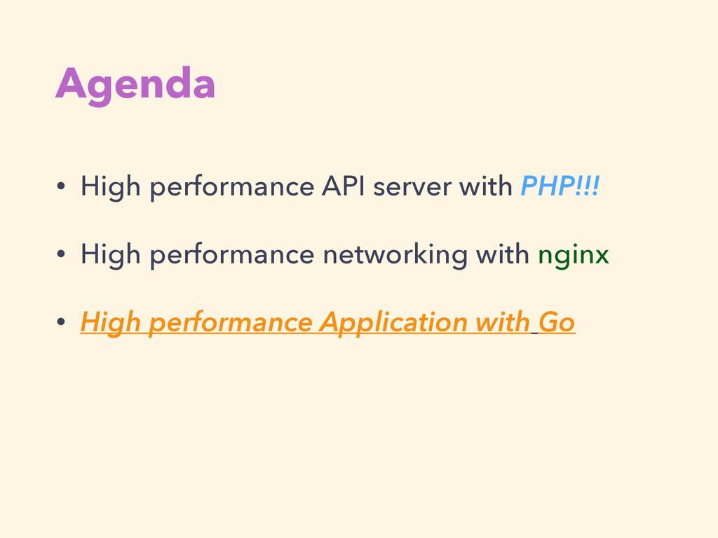 Agenda • High performance API server with PHP!!...