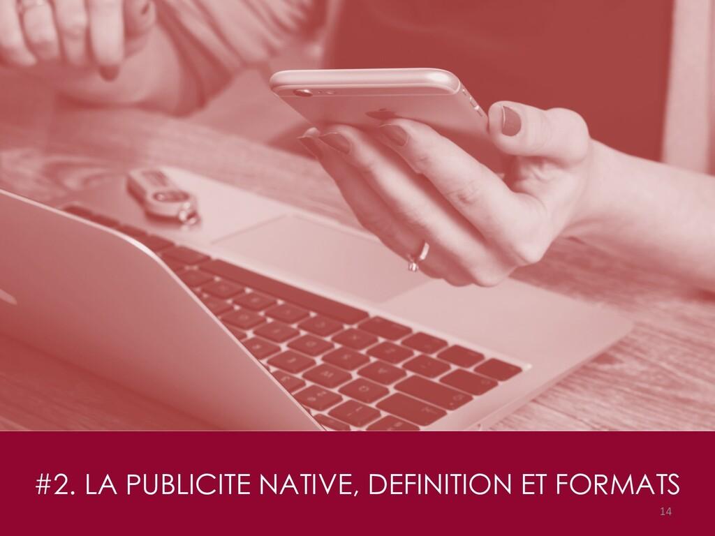#2. LA PUBLICITE NATIVE, DEFINITION ET FORMATS ...
