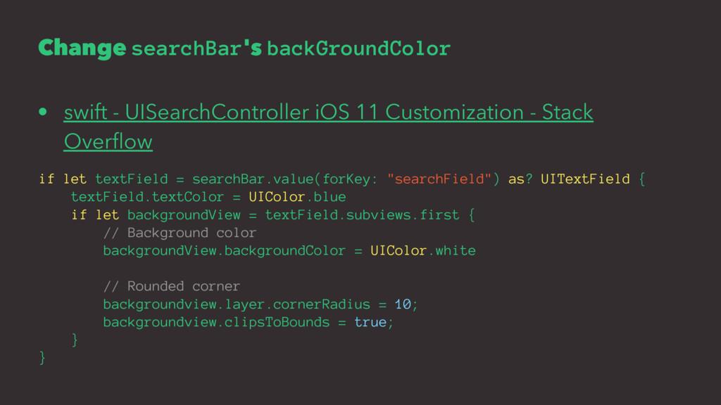 Change searchBar's backGroundColor • swift - UI...