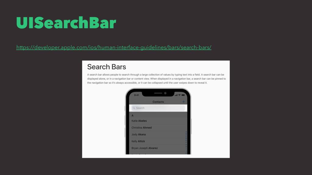 UISearchBar https://developer.apple.com/ios/hum...