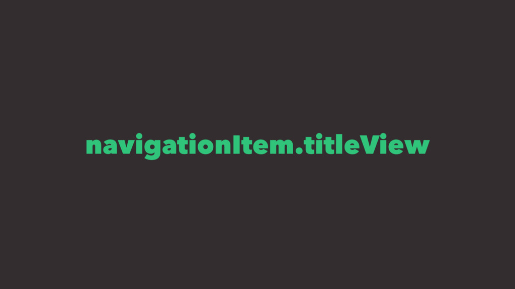 navigationItem.titleView
