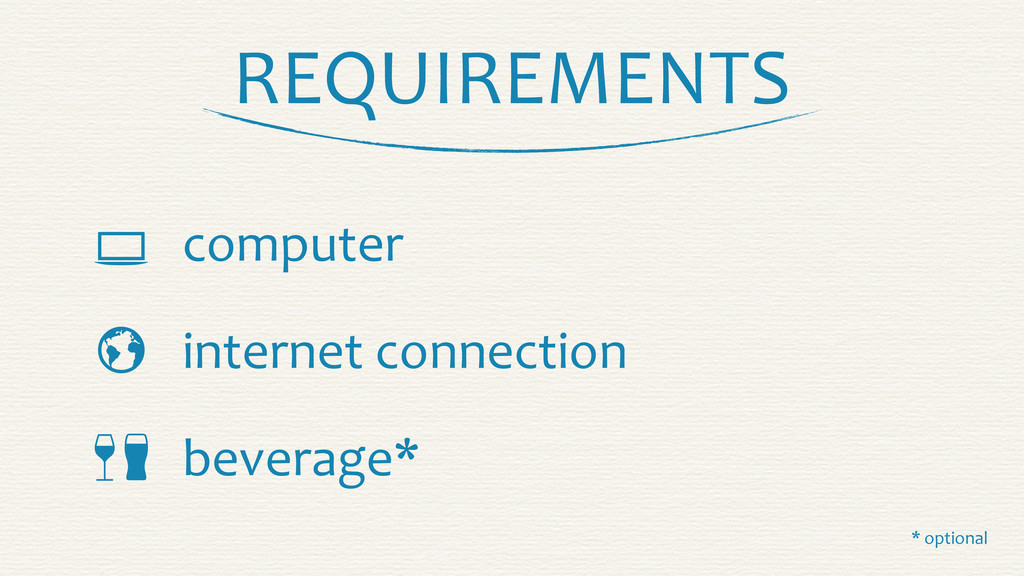 REQUIREMENTS     computer internet conne...