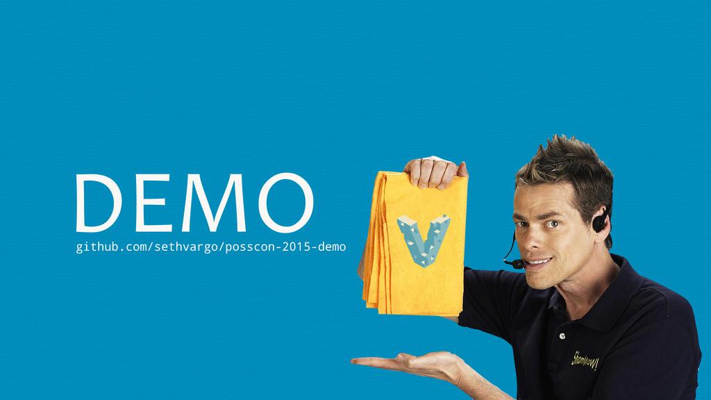 DEMO github.com/sethvargo/posscon-2015-demo