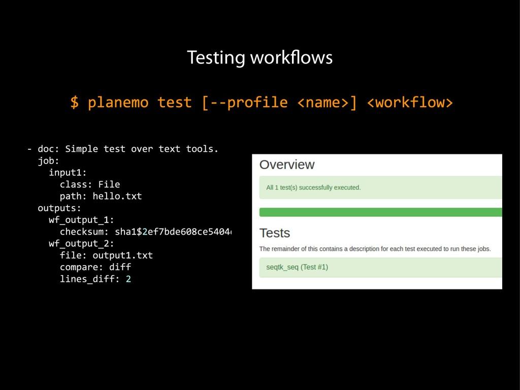 Testing workflows