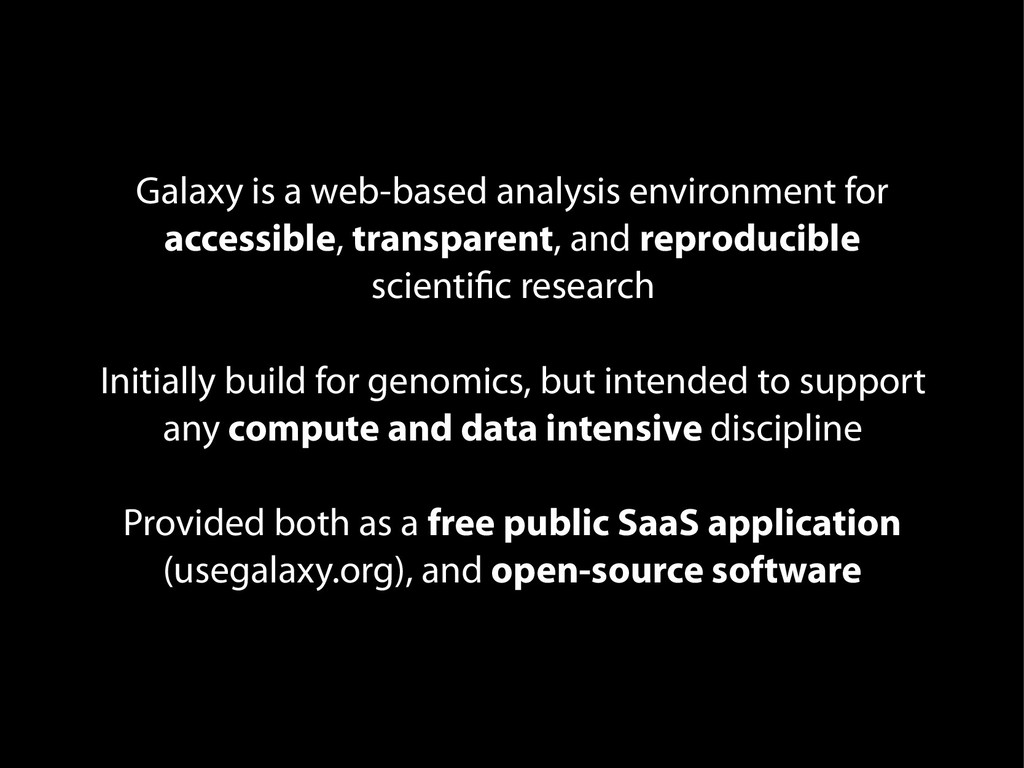 Galaxy is a web-based analysis environment for ...