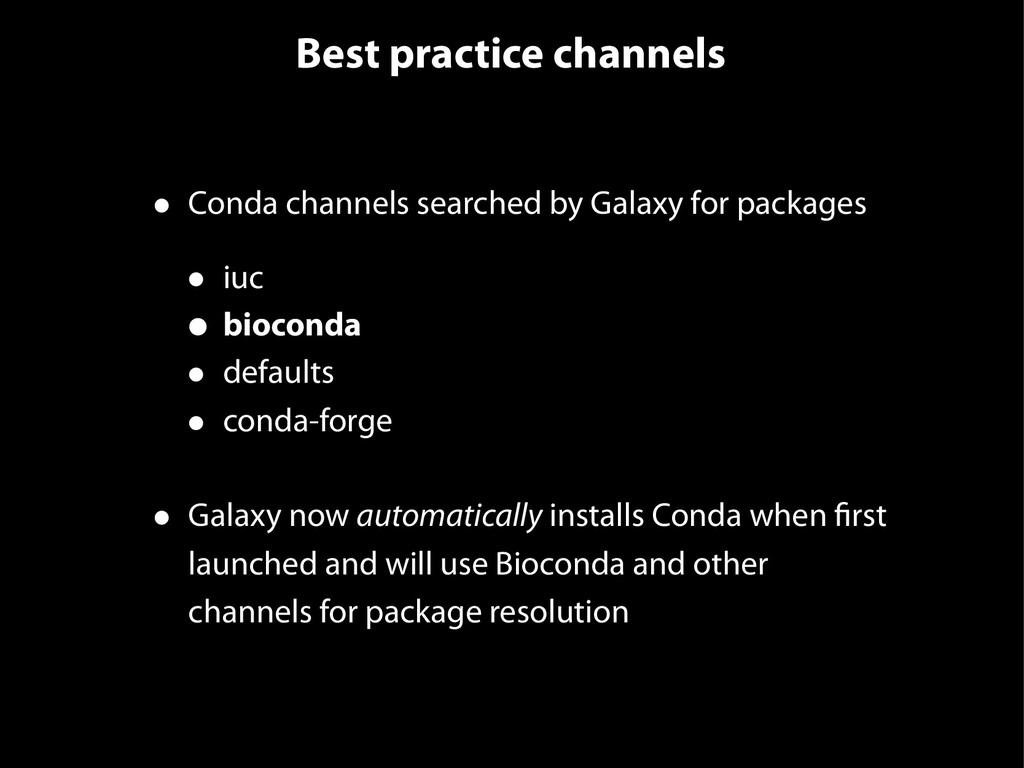 Best practice channels • Conda channels searche...