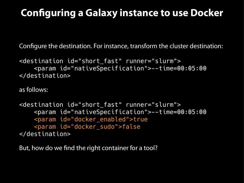 Configuring a Galaxy instance to use Docker Con...