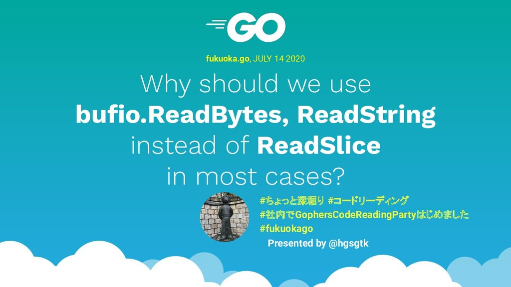 Why should we use bufio.ReadBytes, ReadString in...