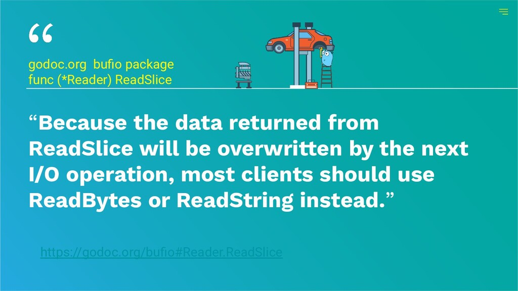 """""""Because the data returned from ReadSlice will ..."""