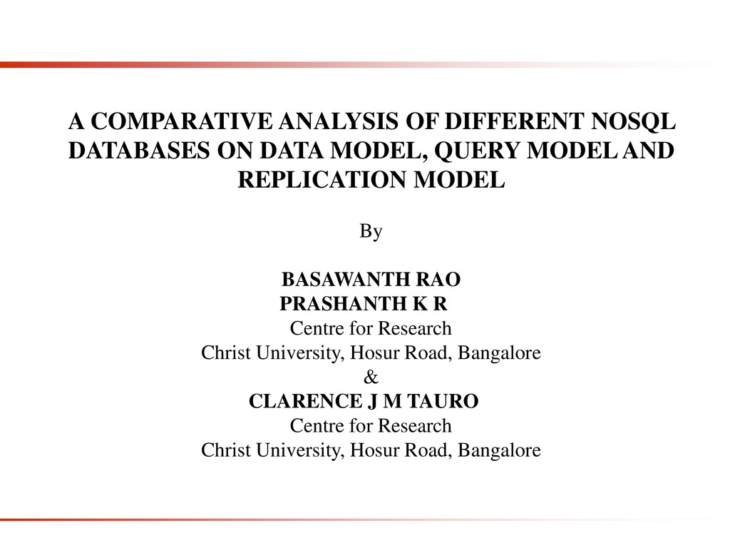 A COMPARATIVE ANALYSIS OF DIFFERENT NOSQL DATAB...